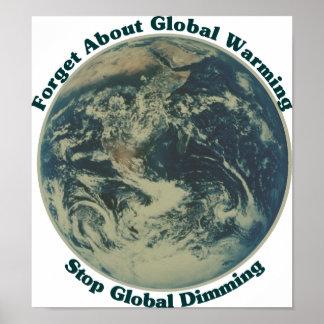 Pare el oscurecimiento global póster