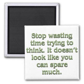 Pare el perder de tiempo imán cuadrado