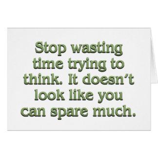 Pare el perder de tiempo tarjeta pequeña