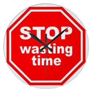Pare el perder del tiempo - reloj de pared