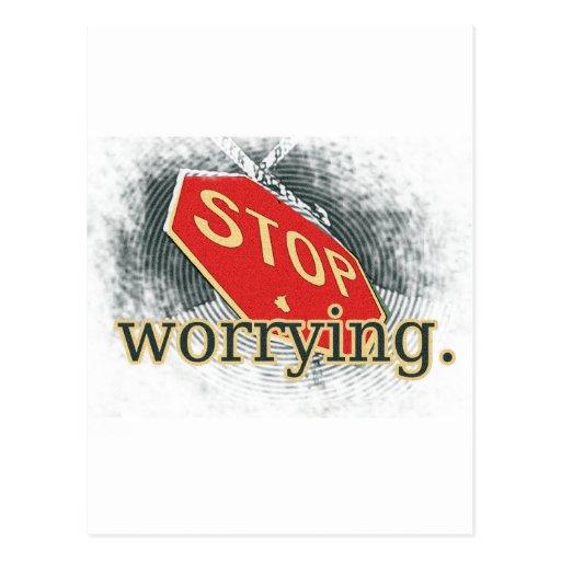 Pare el preocuparse de la señal de tráfico tarjetas postales