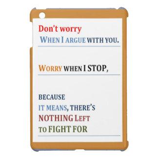 Pare el preocuparse discuta pero no pare el habla