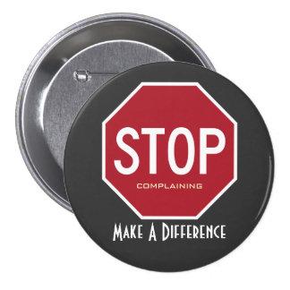 PARE el quejarse hacen un botón de la diferencia Pin