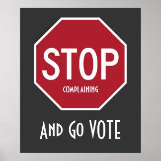 PARE el quejarse y vaya poster del VOTO