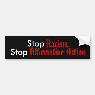 Pare el racismo, pare la acción positiva pegatina para auto