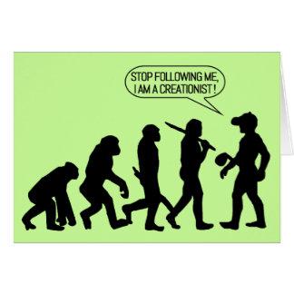 ¡Pare el seguir de mí, yo son un Creationist! Tarjeta De Felicitación