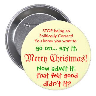 ¡Pare el ser PC para el navidad!! Pin Redondo De 3 Pulgadas
