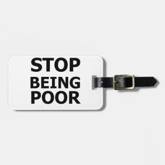 Pare el ser pobre etiquetas de equipaje