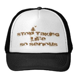 Pare el tardar de la vida tan seria gorras