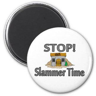 Pare el tiempo de Slammer Imán Redondo 5 Cm