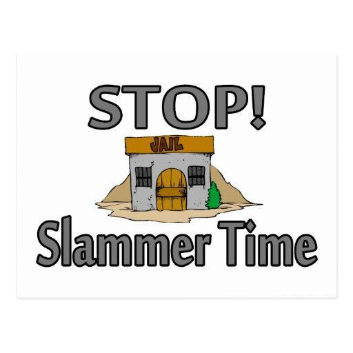 Pare el tiempo de Slammer Tarjeta Postal