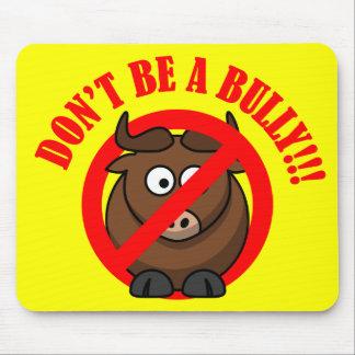 Pare el tiranizar ahora: No tiranice la prevención Alfombrilla De Ratones