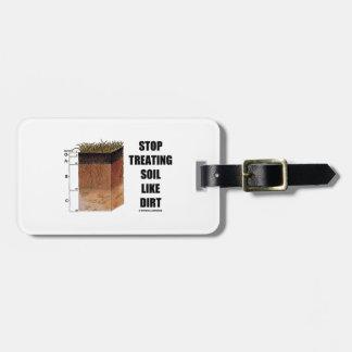 Pare el tratar del suelo como la suciedad (los hor etiqueta de maleta