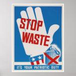 ¡Pare la basura! ¡Es su deber patriótico! Impresiones