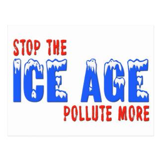Pare la edad de hielo: Contamine más Tarjetas Postales