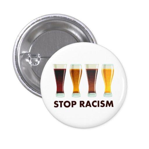 Pare la igualdad de la cerveza del racismo del alc pin redondo 2,5 cm