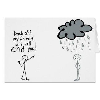 Pare la mala lluvia tarjeta de felicitación