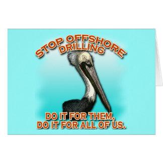 Pare la perforación petrolífera en el mar para las tarjeta de felicitación