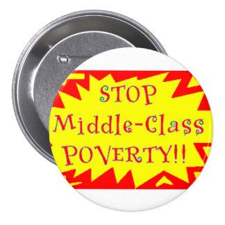 Pare la pobreza de la clase media pin redondo de 3 pulgadas