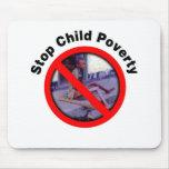 Pare la pobreza del niño alfombrillas de ratón