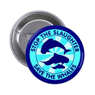 Pare la reserva de la matanza las ballenas pin redondo de 2 pulgadas