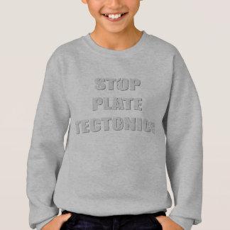 Pare la tectónica de placas sudadera