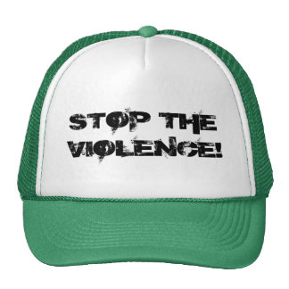 ¡PARE LA VIOLENCIA! GORRO DE CAMIONERO