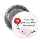 Pare lavan por favor el botón de las manos pin