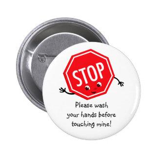 Pare lavan por favor el botón pin redondo de 2 pulgadas