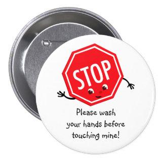 Pare lavan por favor el botón pin redondo de 3 pulgadas