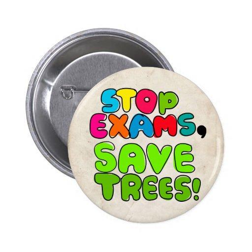 Pare los exámenes, árboles de la reserva pin