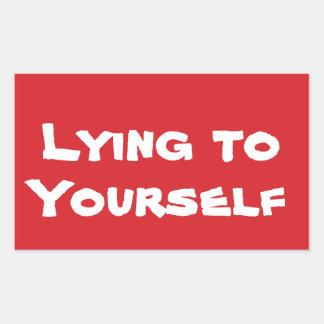 PARE mintiendo a sí mismo al pegatina de la