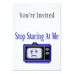 Pare mirando fijamente mí la televisión invitación 12,7 x 17,8 cm