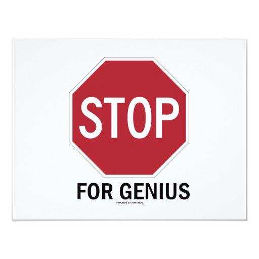 """Pare para el genio (la muestra de la parada) invitación 4.25"""" x 5.5"""""""
