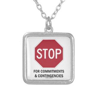 Pare para los compromisos y las contingencias la collar