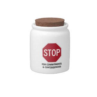 Pare para los compromisos y las contingencias la jarra para caramelo