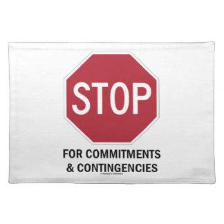 Pare para los compromisos y las contingencias la mantel