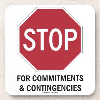 Pare para los compromisos y las contingencias la posavasos
