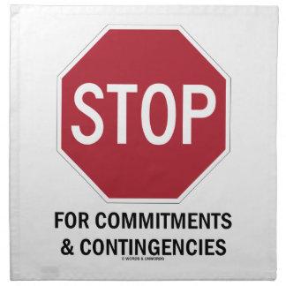 Pare para los compromisos y las contingencias la servilletas imprimidas