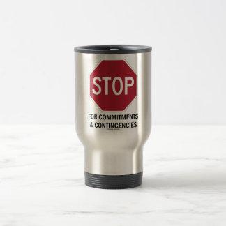 Pare para los compromisos y las contingencias la tazas de café