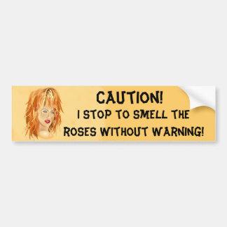 Pare para oler los rosas etiqueta de parachoque
