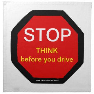 Pare piensan antes de que usted conduzca la servil servilleta de papel