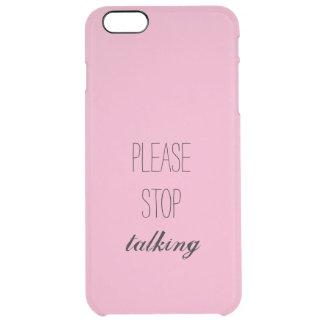Pare por favor el hablar de la caja del teléfono funda clearly™ deflector para iPhone 6 plus de unc