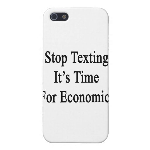 Pare Texting que es hora para la economía iPhone 5 Funda