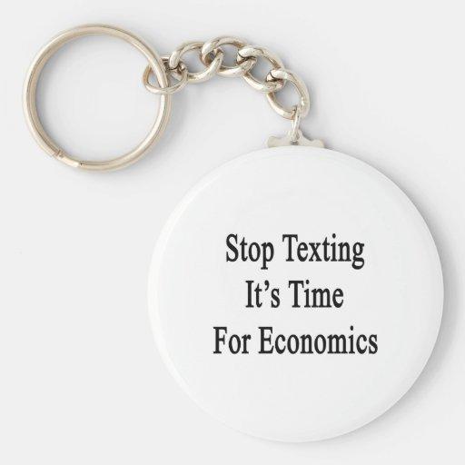 Pare Texting que es hora para la economía Llavero