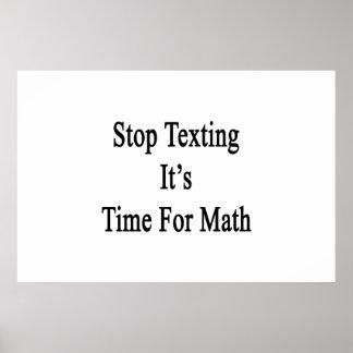 Pare Texting que es hora para la matemáticas Póster
