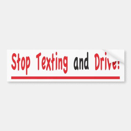 ¡Pare Texting y conduzca! Pegatina Para Auto