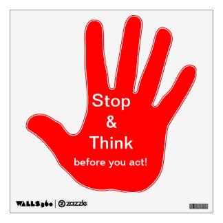 Pare y piense antes de que usted actúe vinilo decorativo