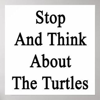 Pare y piense en las tortugas impresiones
