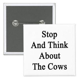 Pare y piense en las vacas